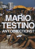 Any Objections? - Mario Testino (ISBN 9780714838847)