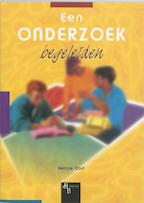 Een onderzoek begeleiden - Heinze Oost, Heinze Oost (ISBN 9789055744329)