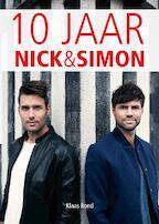 Tien jaar Nick en Simon - Klaas Bond (ISBN 9789024570096)