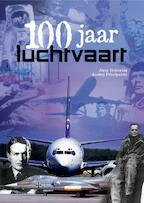 100 jaar luchtvaart - J. Gotowala, A. Przedpelski (ISBN 9789036615679)
