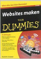 Websites maken voor Dummies, 4e editie - David A. Crowder (ISBN 9789043021104)