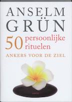 50 persoonlijke rituelen - A. Grun (ISBN 9789058777706)