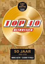 Top 40 hitdossier 1965-2015 (ISBN 9789089755001)
