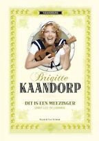 Dit is een meezinger - Brigitte Kaandorp (ISBN 9789038894690)