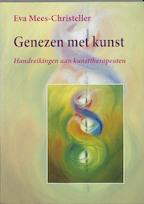 Genezen met kunst - E. Mees-Christeller (ISBN 9789060384121)