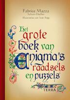 Het grote boek van enigma, raadsels en puzzels - Fabrice Mazza, Amp, Sylvain Lhullier (ISBN 9789089891952)
