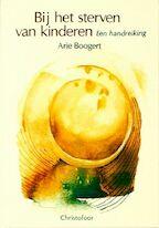 Bij het sterven van kinderen - Arie Boogert, N. Stofkoper (ISBN 9789062381371)