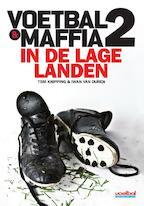 Voetbal en maffia in de lage landen - Tom Knipping, Iwan van Duren (ISBN 9789071359668)
