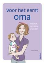 Voor het eerst oma - Caroline Cotinaud (ISBN 9789044746402)