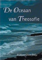 De oceaan van theosofie - W. Quan Judge (ISBN 9789070328443)