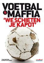 Voetbal & Maffia - Iwan van Duren, Tom Knipping (ISBN 9789071359583)