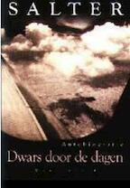 Dwars door de dagen - J. Salter (ISBN 9789029052177)