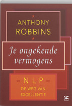 Je ongekende vermogens - A. Robbins (ISBN 9789021588469)