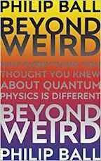 Beyond Weird - Philip Ball (ISBN 9781847924582)