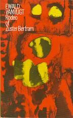 Rodeo of zuster Bertram - Ewald Vanvugt