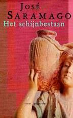 Het schijnbestaan - José Saramago (ISBN 9789029078405)