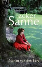 Zeker Sanne - Marjan van den Berg (ISBN 9789082764901)
