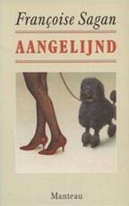 Aangelijnd - Françoise Sagan, Hepzibah Kousbroek (ISBN 9789022311905)