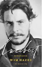 Biografie Lucebert - Wim Hazeu (ISBN 9789403113708)