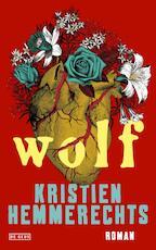 Wolf - Kristien Hemmerechts (ISBN 9789044539820)