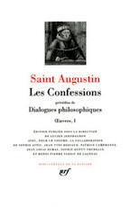 Œuvres I Les Confessions - Dialogues philosophiques - Saint Augustin (ISBN 9782070114122)