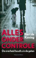 Alles onder controle - B. de Koning (ISBN 9789050189279)