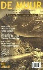 De Muur - Bart Jungmann, Frank van Kolfschooten (ISBN 9789020401196)