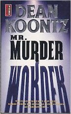 Mr. Murder - Dean Ray Koontz (ISBN 9789024527281)