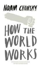 How the World Works - Noam Chomsky (ISBN 9780241145395)