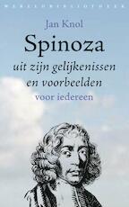 Spinoza uit zijn gelijkenissen en voorbeelden - Jan Knol (ISBN 9789028443167)