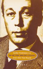 Op de top van de citadel - Carlos Tindemans, Hugo Claus, E.A. (ISBN 9789070924836)