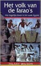 Het volk van de farao's - Hilary Wilson, Parma van Loon (ISBN 9789024604623)