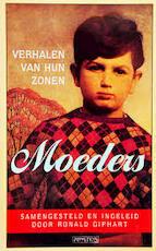Moeders - Ronald Giphart (ISBN 9789053334355)