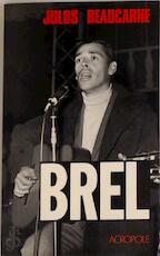 Brel - Julos Beaucarne (ISBN 9782735701353)