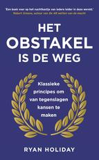 Het obstakel is de weg - Ryan Holiday (ISBN 9789044977288)