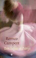 Een liefde in Parijs - Remco Campert (ISBN 9789023426639)
