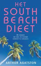 Het south Beach Dieet - Arthur Agatston (ISBN 9789000365487)