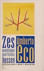 Zes wandelingen door fictieve bossen - Umberto Eco, Ronald Jonkers (ISBN 9789035113589)