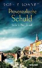 Provenzalische Schuld - Sophie Bonnet (ISBN 9783764506445)