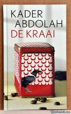 De Kraai gebonden uitgave van het boekenweekgeschenk van 2011 - Kader Abdolah