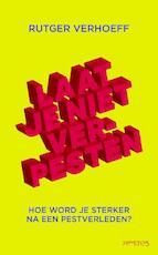 Laat je niet verpesten - Rutger Verhoeff (ISBN 9789044638110)