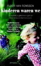 Kinderen waren we - Tom Lanoye, Harry Mulisch, Gerard Reve, Hugo Claus (ISBN 9789044615487)