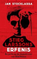 Stieg Larssons erfenis - Jan Stocklassa (ISBN 9789044353945)