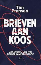 Brieven aan Koos - Tim Fransen (ISBN 9789492478733)