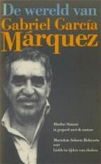 De wereld van Gabriel García Márquez - Marlise Simons (ISBN 9789029022972)
