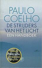 De strijders van het licht - Paulo Coelho (ISBN 9789029509725)