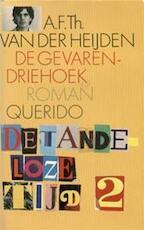 De gevarendriehoek [Eerste druk] - A.F.Th. van der Heijden (ISBN 9789021466033)