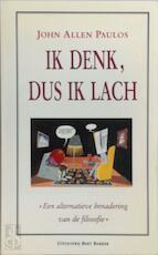 Ik denk, dus ik lach - John Allen Paulos, Bettelou Los (ISBN 9789035108684)