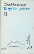 Eurydike-gedichten - Schouwenaars (ISBN 9789070876531)