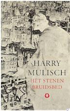 Het stenen bruidsbed - Harry Mulisch (ISBN 9789023448389)